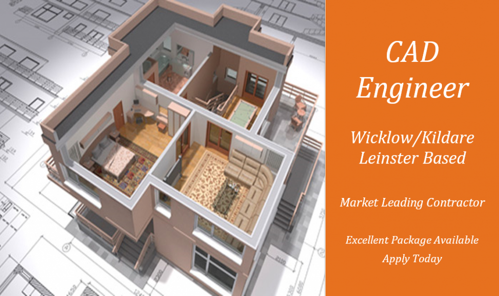 CAD Engineer Jobs in Wicklow/Kildare/Leinster - Oradeo