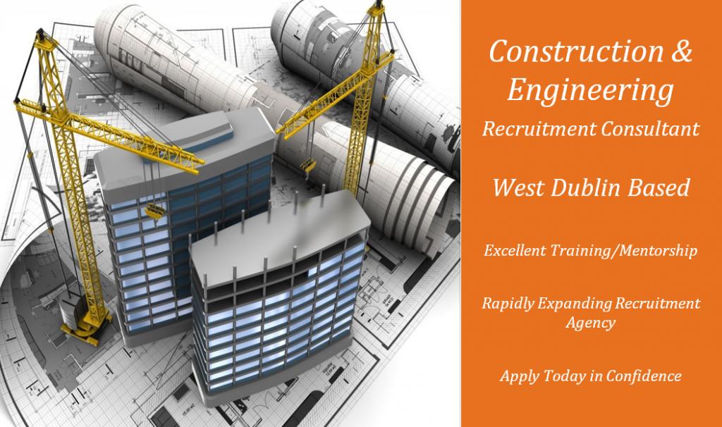 Construction & Engineering Recruitment Consultant job