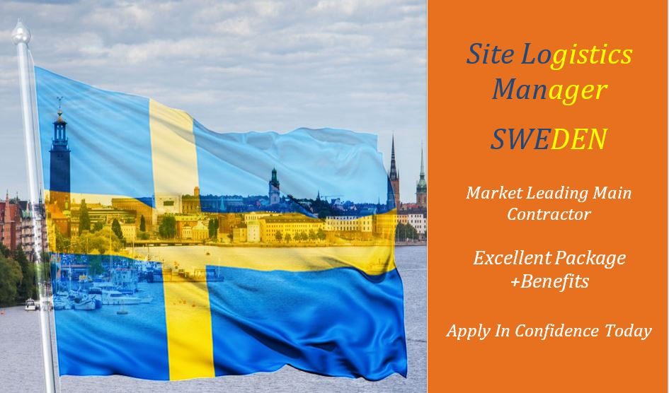 Site Logistics Manager job in Sweden with Market Leading Main Contractor